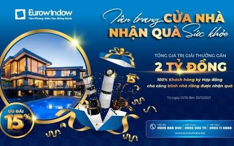 """Eurowindow khuyến mãi lớn, tặng quà khủng trong CT """"Tân trang cửa nhà – Nhận quà sức khỏe"""""""