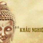 7 lời dạy của Đức Phật về khẩu nghiệp: Tu khẩu là tu hơn nửa đời người
