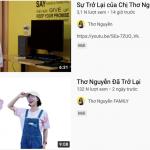Xuất hiện kênh Youtube có tên Thơ Nguyễn quay trở lại khiến dân tình hoang mang